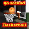 90 second basketball